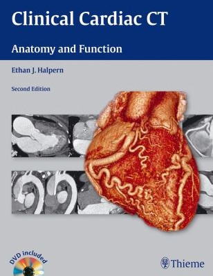Clinical Cardiac CT: Anatomy and Function