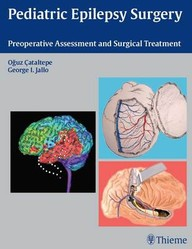 Pediatric Epilepsy Surgery.Preoperative Assessment and Surgical Treatment