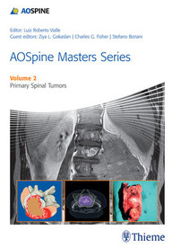 AOSpine Masters Series, Volume 2: Primary Spinal Tumors