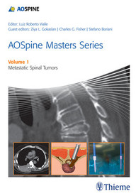 AOSpine Masters Series, Volume 1: Metastatic Spinal Tumors