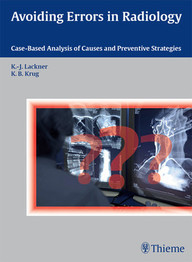 Avoiding Errors in Radiology. Case-Based Analysis of Causes and Preventive Strategies.