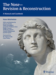 The Nose—Revision & Reconstruction. A Manual and Casebook.