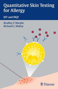 Quantitative Skin Testing for Allergy. IDT and MQT.
