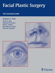 Facial Plastic Surgery. The Essential Guide.