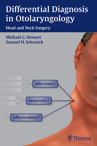 Differential Diagnosis in Otolaryngology. Head and Neck Surgery.