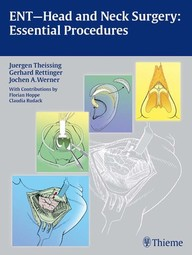 ENT Head and Neck Surgery: Essential Procedures