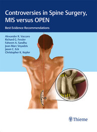 Controversies in Spine Surgery, MIS versus OPEN: Best Evidence Recommendations