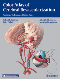 Color Atlas of Cerebral Revascularization: Anatomy, Techniques, Clinical Cases