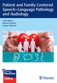 Patient and Family-Centered Speech-Language Pathology and Audiology