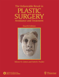 The Unfavorable Result in Plastic Surgery: Avoidance and Treatment