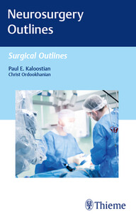 Neurosurgery Outlines: Surgical Outlines