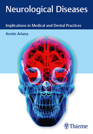 Neurological Diseases: Implications in Medical and Dental Practices