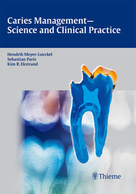Caries Management—Science and Clinical Practice