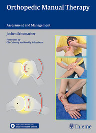 Orthopedic Manual Therapy: Assessment and Management