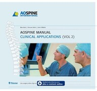 AOSPINE Manual: Clinical Applications (Vol 2)